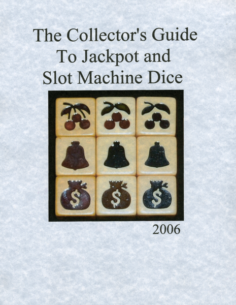 collectors guide to slot machine dice