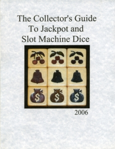 Dice : diceinfo book the collectors guide to jackpot and slot machine dice 01