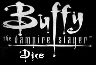BUFFY THE VAMPIRE SLAYER DICE