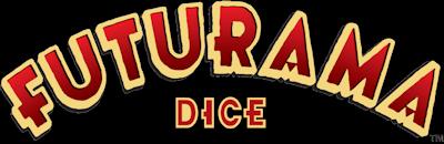 FUTRAMA DICE