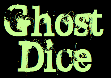 GHOST DICE
