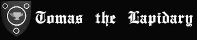 TOMAS THE LAPIDARY
