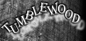 TUMBLEWOOD