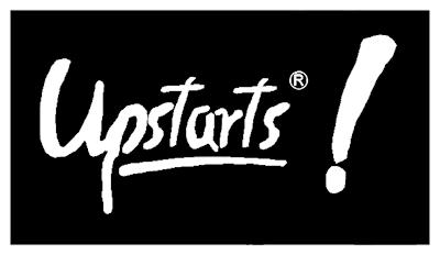UPSTARTS!