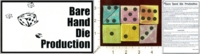 Dice : MINT26 FUNTIME MAGIC BARE HAND DIE PRODUCTION 01